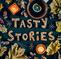 Tasty Stories